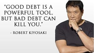 Good debt sis a powerful tool, but bad debt can kill you.